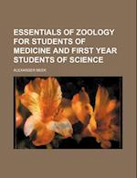 Essentials of Zoology for Students of Medicine and First Year Students of Science af Alexander Meek
