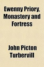 Ewenny Priory, Monastery and Fortress af John Picton Turbervill