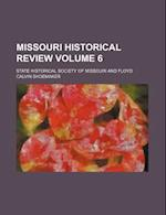 Missouri Historical Review Volume 6 af Missouri State Historical Society, State Historical Society Missouri