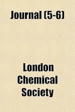 Journal (5-6) af London Chemical Society