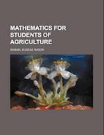 Mathematics for Students of Agriculture af Samuel Eugene Rasor