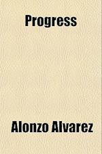 Progress af Alonzo Alvarez