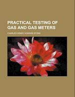 Practical Testing of Gas and Gas Meters