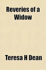 Reveries of a Widow af Teresa H. Dean