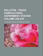 Bulletin - Texas Agricultural Experiment Station Volume 226-235 af Texas Agricultural Station, Olive C. Hapgood