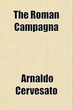 The Roman Campagna af Arnaldo Cervesato