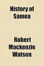 History of Samoa af Robert Mackenzie Watson