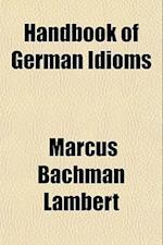 Handbook of German Idioms af Marcus Bachman Lambert
