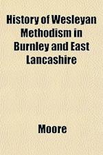 History of Wesleyan Methodism in Burnley and East Lancashire