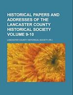 Historical Papers and Addresses of the Lancaster County Historical Society (1916) af Lancaster County Historical Society