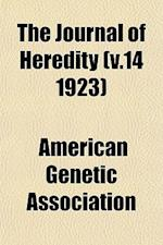 The Journal of Heredity (V.14 1923) af American Genetic Association