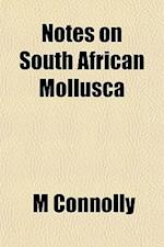 Notes on South African Mollusca af M. Connolly