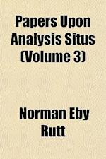 Papers Upon Analysis Situs (Volume 3) af Norman Eby Rutt