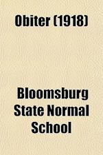 Obiter (1918) af Bloomsburg State Normal School