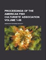 Proceedings of the American Fish Culturists' Association Volume 1-58 af American Fish Culturists' Association, American Fisheries Society