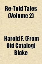Re-Told Tales (Volume 2) af Harold F. Blake