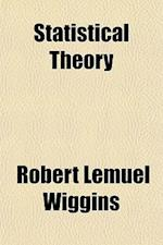 Statistical Theory af Robert Lemuel Wiggins