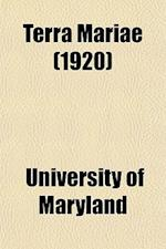 Terra Mariae (1920) af University Of Maryland