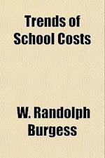 Trends of School Costs af W. Randolph Burgess
