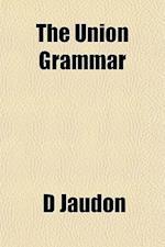 The Union Grammar af D. Jaudon