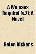 A Womans Requital (V.2); A Novel