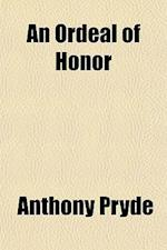 An Ordeal of Honor af Anthony Pryde