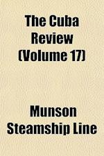 The Cuba Review (Volume 17) af Munson Steamship Line