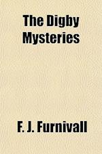 The Digby Mysteries af F. J. Furnivall