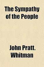 The Sympathy of the People af John Pratt Whitman