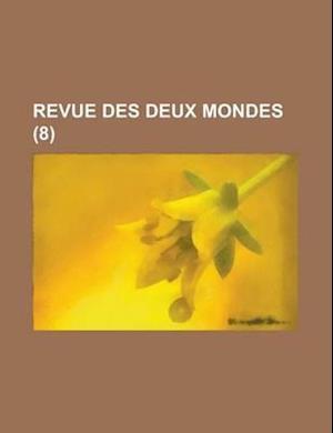 Bog, paperback Revue Des Deux Mondes (8 ) af Anonymous, Boston Redevelopment Authority