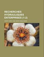 Recherches Hydrauliques Enterprises (1-2) af Northwest Power Planning Council, Henry Darcy