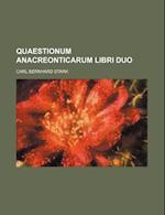 Quaestionum Anacreonticarum Libri Duo af Carl Bernhard Stark