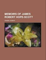 Memoirs of James Robert Hope-Scott, Volume 2 af Robert Ornsby
