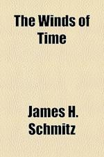 The Winds of Time af James H. Schmitz