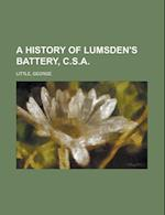 A History of Lumsden's Battery, C.S.a af George Little