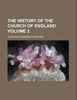 The History of the Church of England Volume 2 af John Bayly Sommers Carwithen