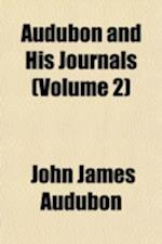 Audubon and His Journals (Volume 2)