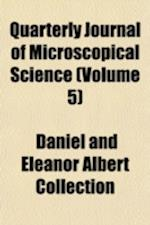 Quarterly Journal of Microscopical Science Volume 5