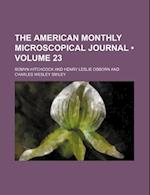 The American Monthly Microscopical Journal (Volume 23) af Romyn Hitchcock