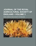 Journal of the Royal Agricultural Society of England (Volume 3) af Royal Agricultural Society Of England