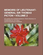 Memoirs of Lieutenant-General Sir Thomas Picton (Volume 2); Including His Correspondence, from Originals in Possession of His Family af Heaton Bowstead Robinson