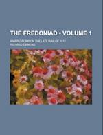 The Fredoniad (Volume 1); An Epic Poem on the Late War of 1812 af Richard Emmons