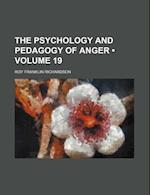 The Psychology and Pedagogy of Anger (Volume 19) af Roy Franklin Richardson