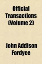 Official Transactions (Volume 2) af John Addison Fordyce