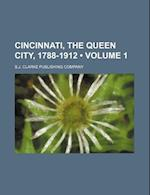 Cincinnati, the Queen City, 1788-1912 (Volume 1) af S. J. Clarke Publishing Company