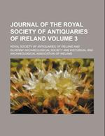 Journal of the Royal Society of Antiquaries of Ireland Volume 3 af Royal Society Of Antiquaries Of Ireland