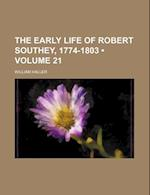 The Early Life of Robert Southey, 1774-1803 (Volume 21) af William Haller