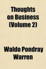 Thoughts on Business (Volume 2) af Waldo Pondray Warren