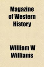 Magazine of Western History af William W. Williams
