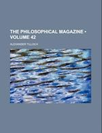The Philosophical Magazine (Volume 42) af Alexander Tilloch